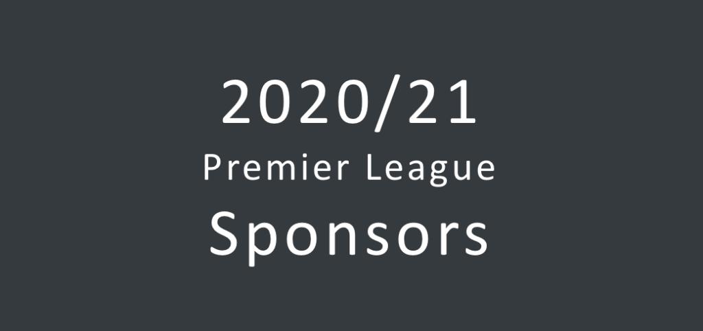 Overview Of The 2020 2021 Premier League Sponsors