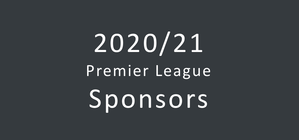 Overview of the 2020/2021 Premier League sponsors